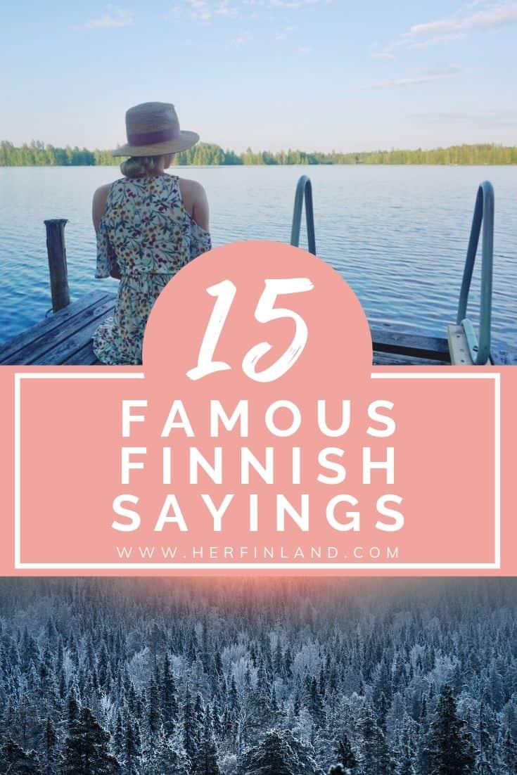 15+ Famous Finnish Sayings about Life that Will Inspire You