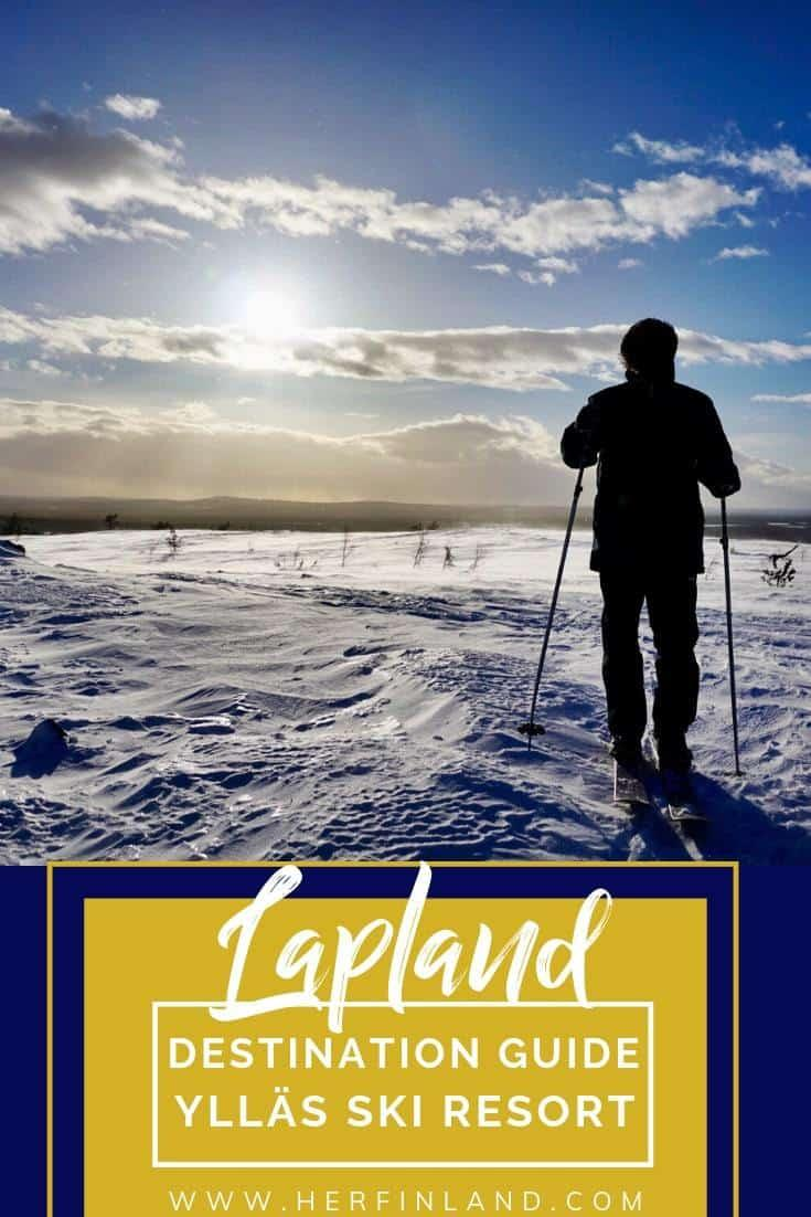 Yllas Ski Resort destination guide helps you plan your trip to Lapland! #yllasfinland #yllasfinlandwinter