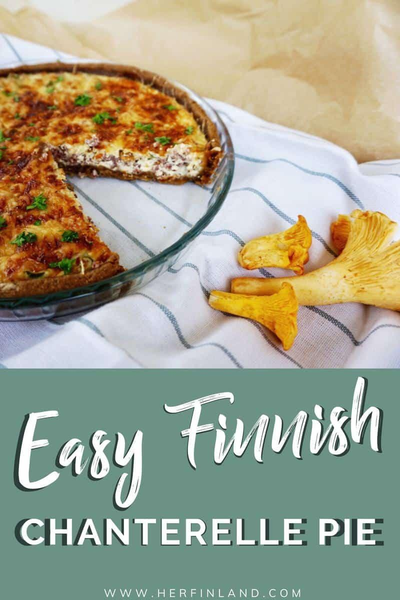 Chanterelle recipe the Finnish way: Learn how to do this super delicious chanterelle pie!