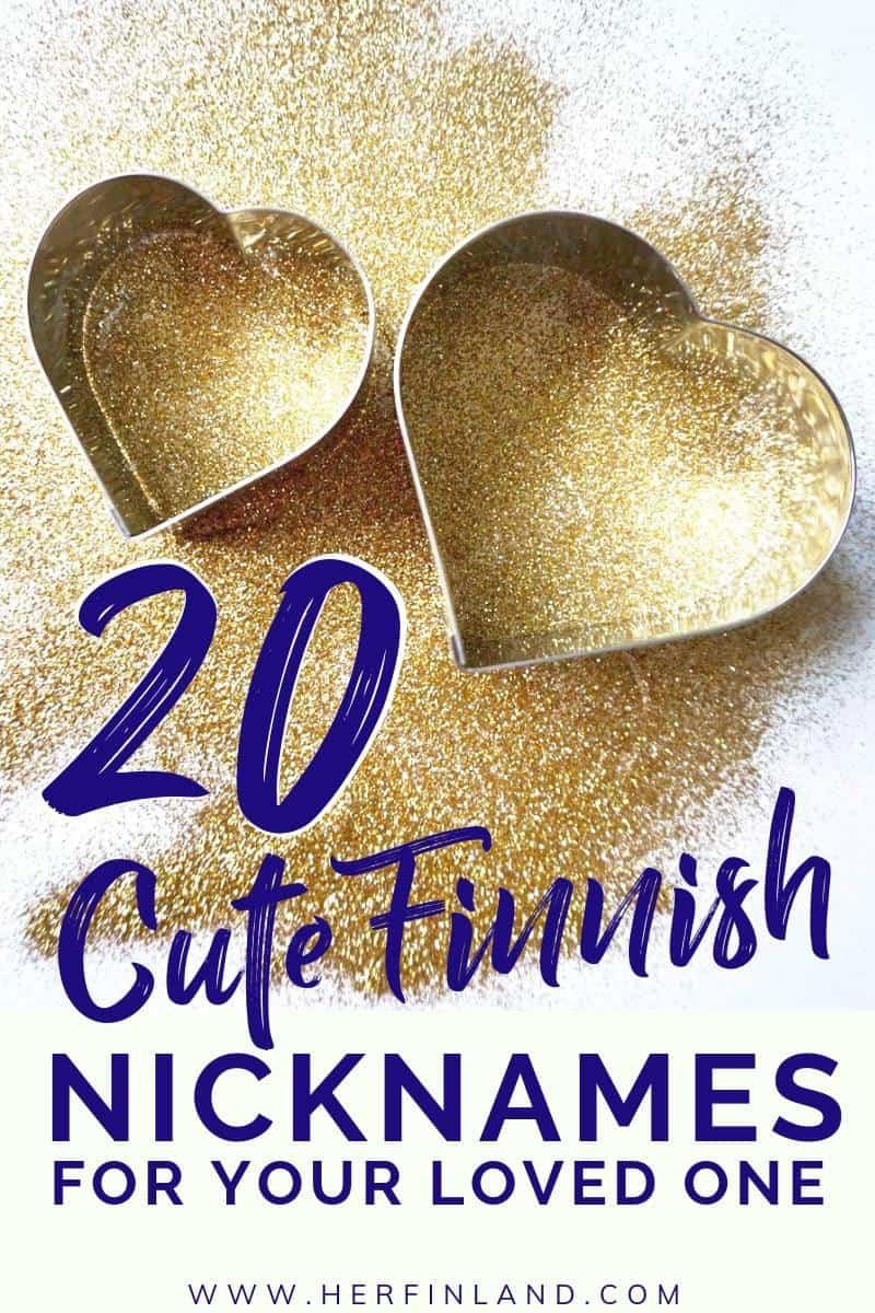 20 Cute Finnish Nicknames for Your Loved One – Her Finland