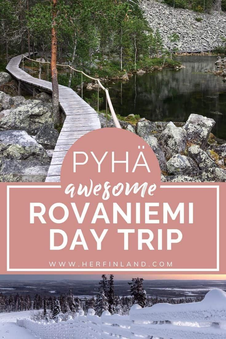 Make a Pyhä Lapland day trip and discover the magical fell wilderness in Pyhä, just 1,5 hours away from Rovaniemi! #laplanddaytrip #pyhäluosto