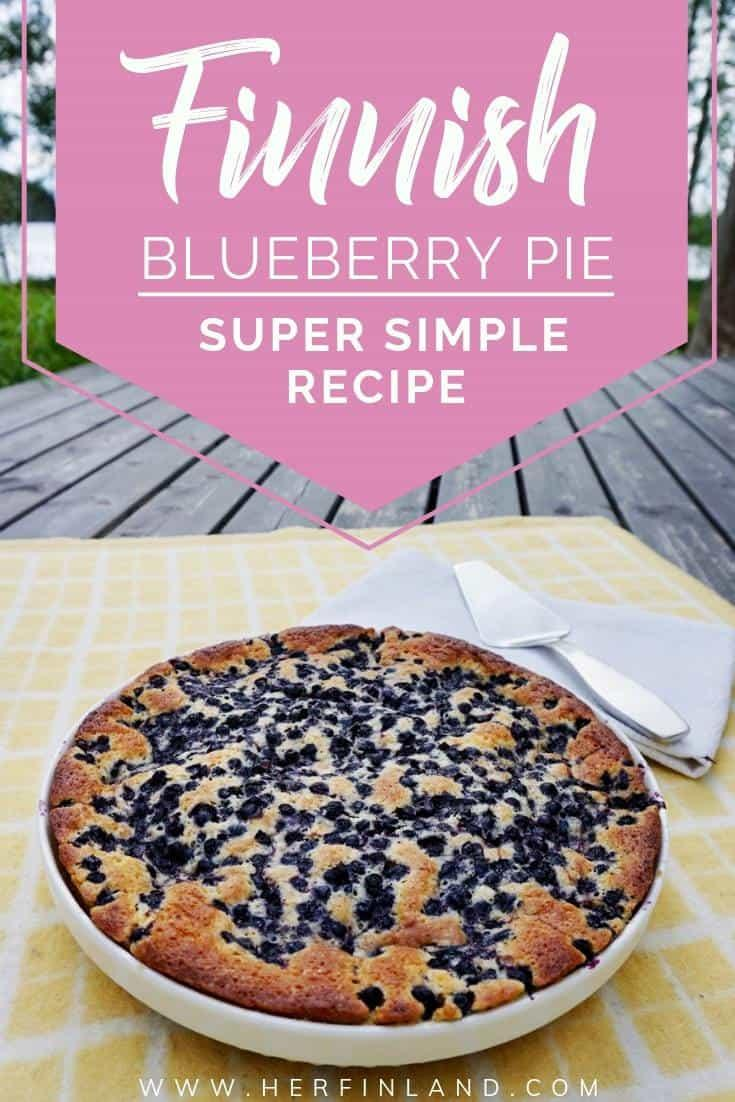 Learn how to make this super easy Finnish blueberry pie that melts in your mouth! #blueberrypie #finnishfood