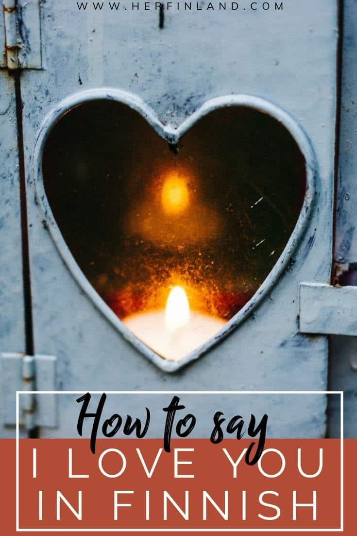 Learn how to say I love you in Finnish with this helpful tutorial and tips! #iloveyoufinnish #finnishlanguage